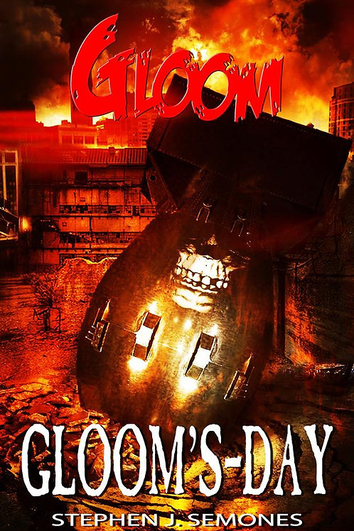 GLOOM: Gloom's-Day (Book Three)