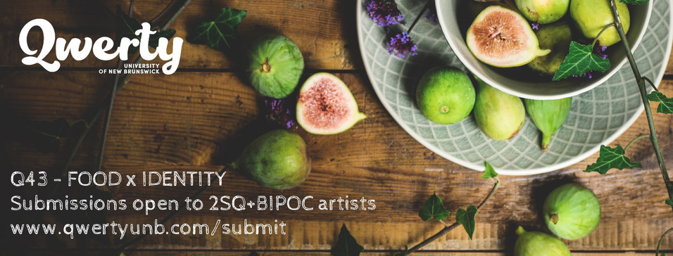 CALL FOR SUBMISSIONS (Issue 43 - Food x Identity)