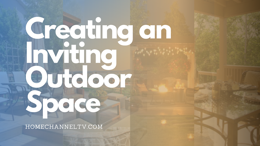 Creating an Inviting Outdoor Living Space