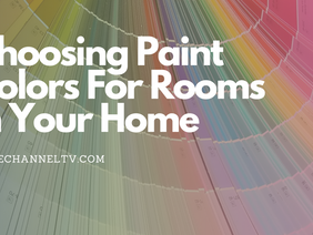 Home Decor: Choosing the Right Paint Colors For You Home