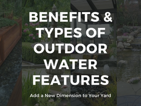 Adding Outdoor Water Features to Your Home or Personal Environment
