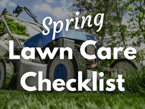 Spring Lawn Care Tip to Prepare You For the Whole Year