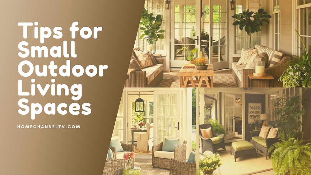 Tips For Small Outdoor Living Spaces