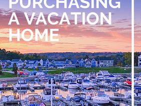Tips & Considerations Before You Purchase a Vacation Home