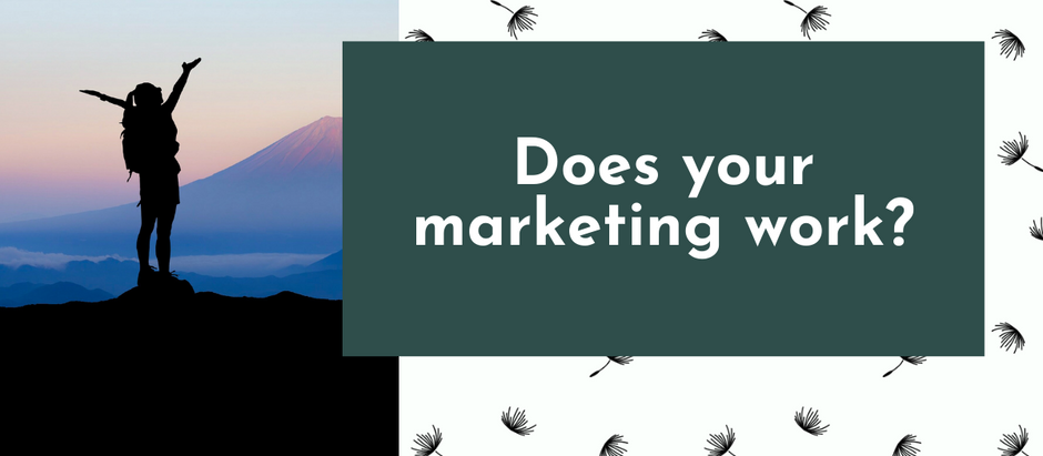 Does your marketing work?
