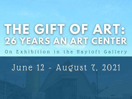"Hayloft Gallery, June 12-Aug 7: ""The Gift of Art: 26 Years an Art Center"""