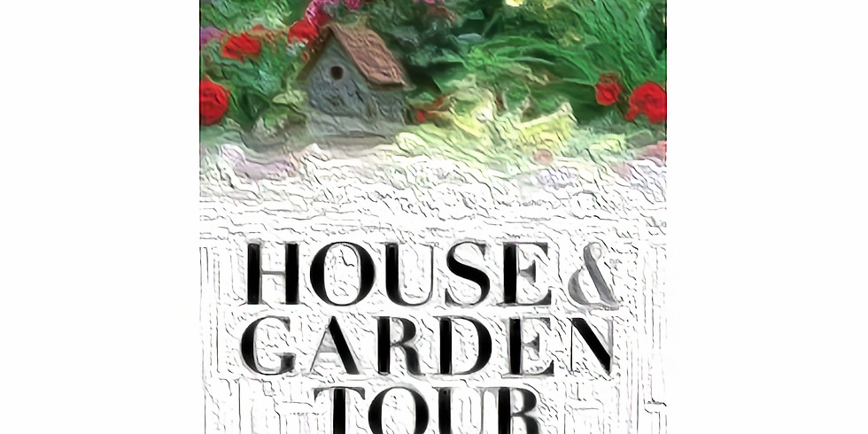 On line ticket sales have closed - House & Garden Tour Tickets