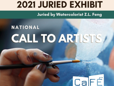 Call to Artists: 2021 Juried Exhibition
