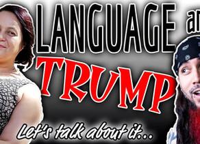 "Talkin' about ""Language in the Trump Era"" book"
