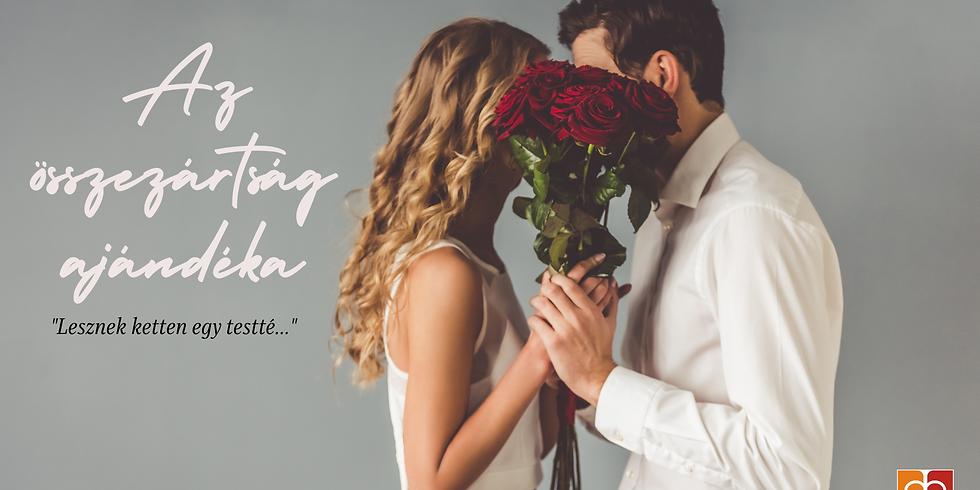 Az összezártság ajándéka - Házasság hete