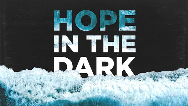 Hope In The DarK_Series Graphic.jpg