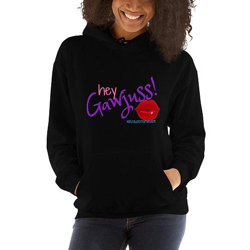 Hey Gawjuss! hoodie