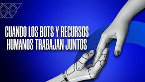 Cómo los Bots con Inteligencia Artificial, están cambiando la industria de Recursos Humanos.