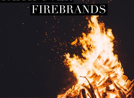 Faith Over Firebrands