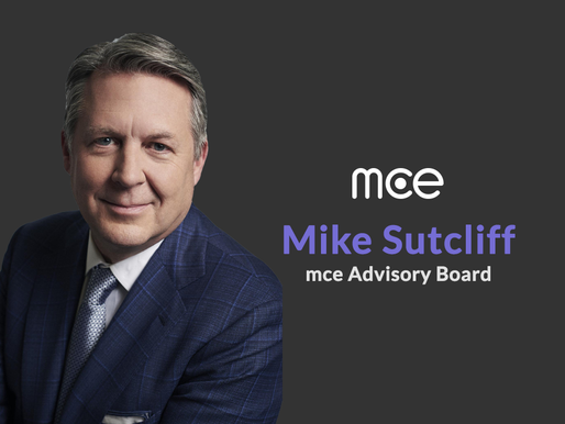 Former Accenture Digital Group CEO, Mike Sutcliff, joins mce Advisory Board