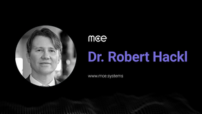 Dr. Robert Hackl joins mce Systems as President and Board Member