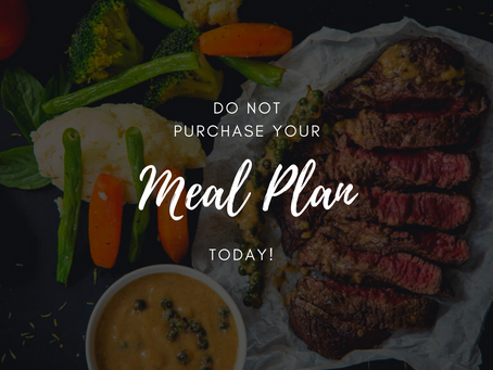 WHY DON'T WE SELL MEAL PLANS?