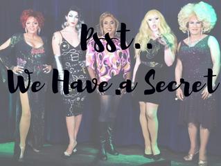 Psst...We Have A  Secret