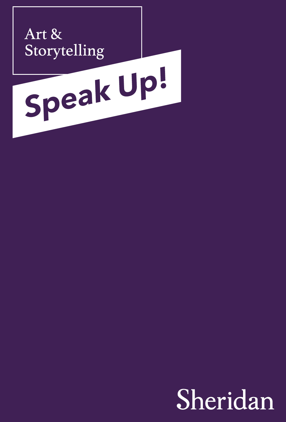 Art & Storytelling: SPEAK UP