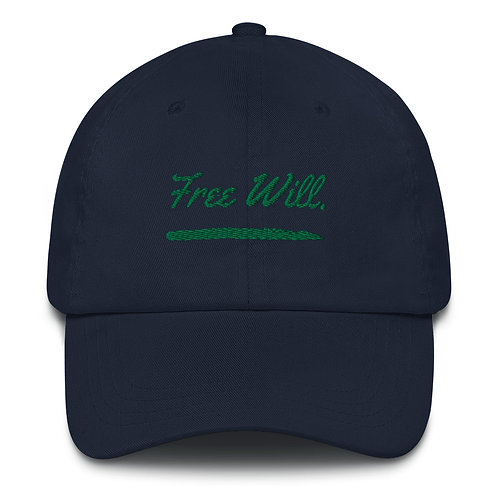 Free Will. Dad hat