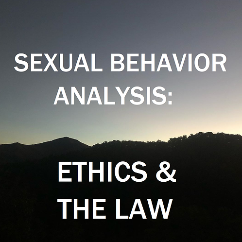 Sexual Behavior Analysis: Ethics and The Law