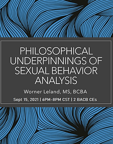 Cancelled -  Philosophical Underpinnings of Sexual Behavior Analysis