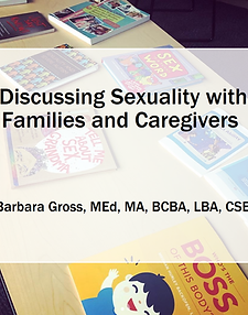 Discussing Sexuality with Families and Caregivers