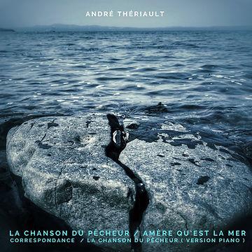 André Thériault La chanson du pêcheur.jpg