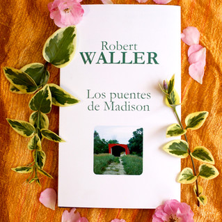 Robert Waller | Los puentes de Madison