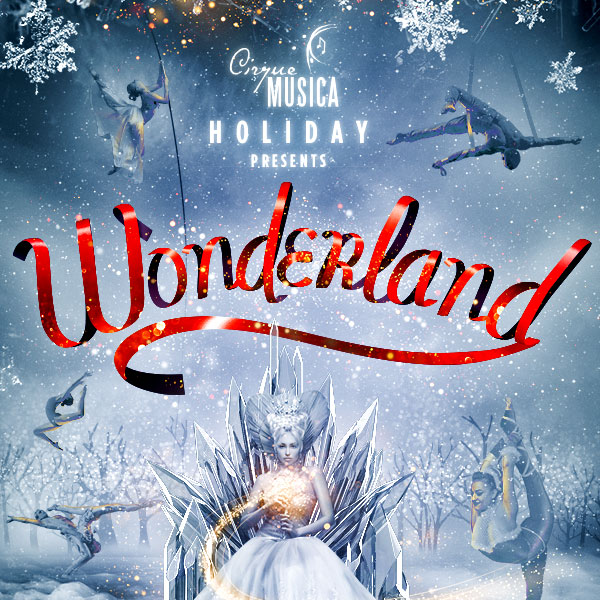 Cirque Musica: Wonderland