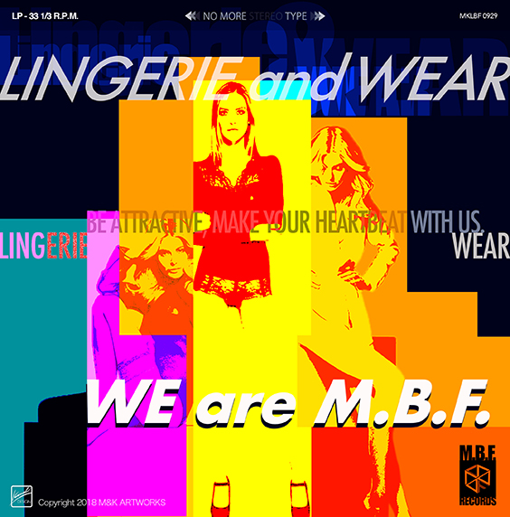 WE are M.B.F.