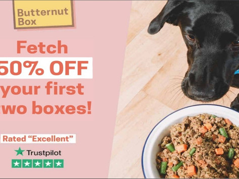 50% off your first two boxes of Butternut Box dog food