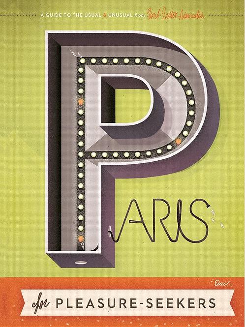Paris for pleasure-seekers