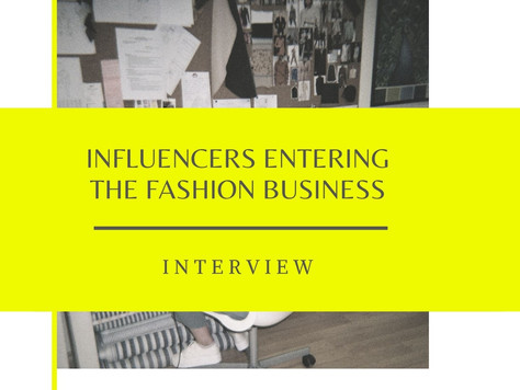 Influencers entering the fashion business +Interview