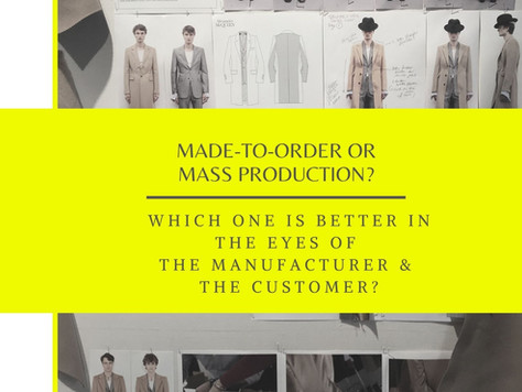 Made-to-order or mass production? Which one is better in the eyes of the manufacturer and the custom