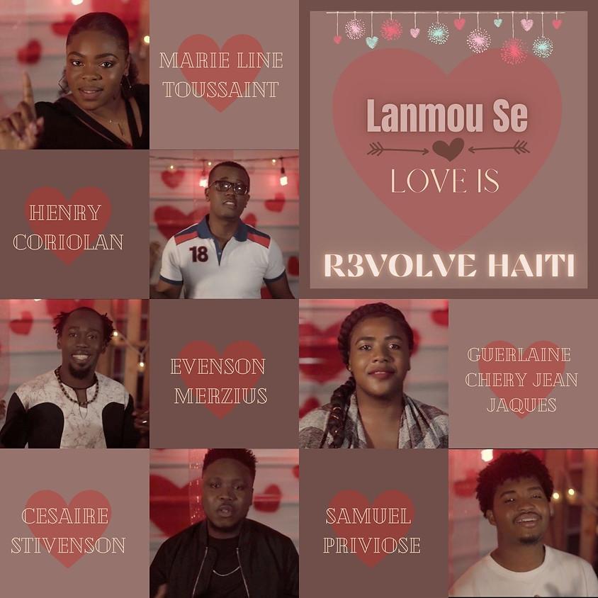 """Lanmou Se"" / ""Love Is"" /""L'Amour Est"" New Music Video Release"