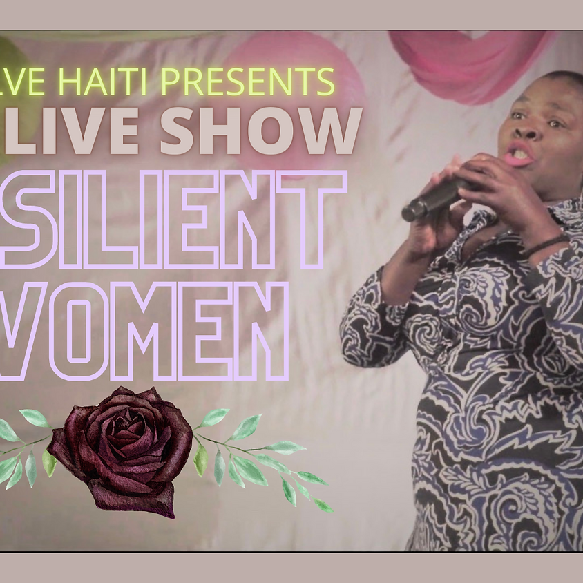 The Live Show! - 'Resilient Women'