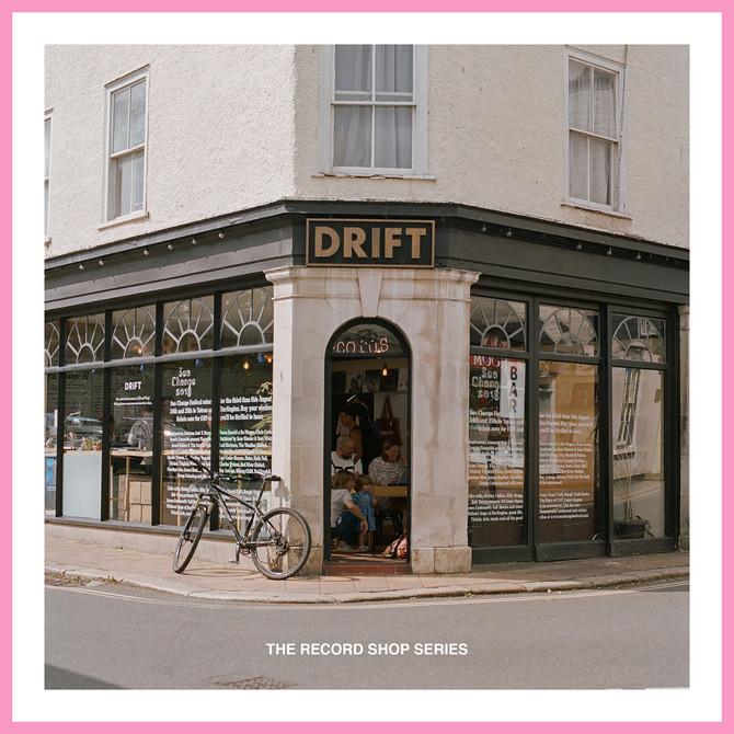 THE RECORD SHOP SERIES / DRIFT