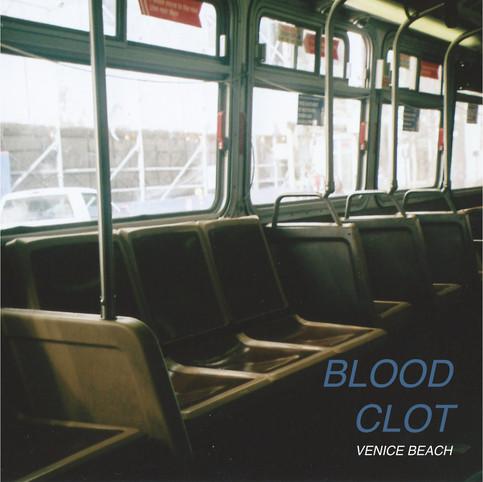 FIRST LISTEN: BLOOD CLOT / VENICE BEACH