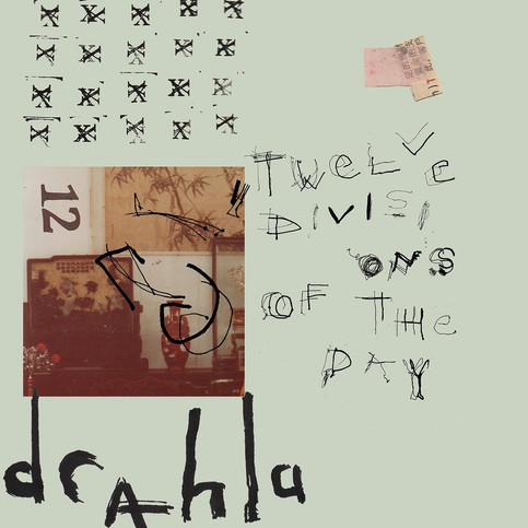 DRAHLA / TWELVE DIVISIONS OF THE DAY