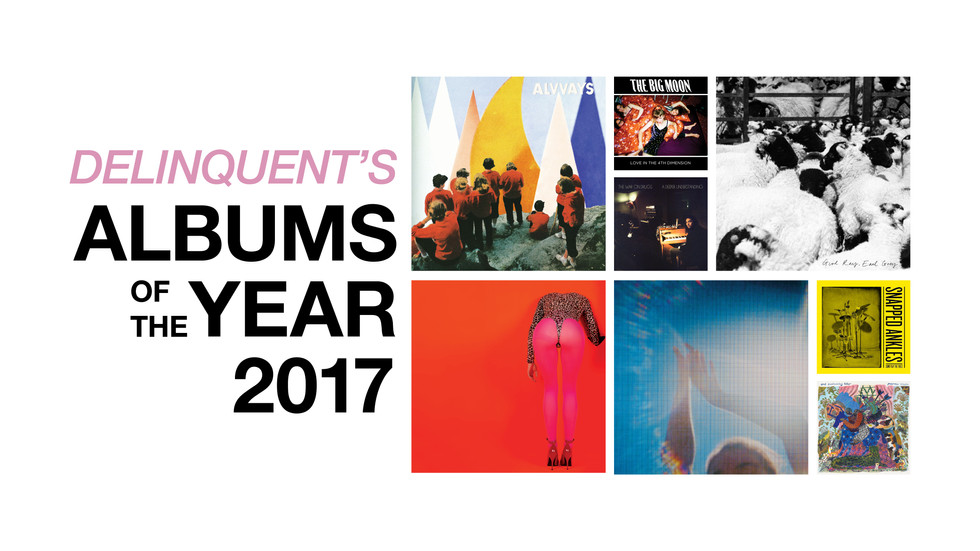 ALBUMS OF THE YEAR 2017