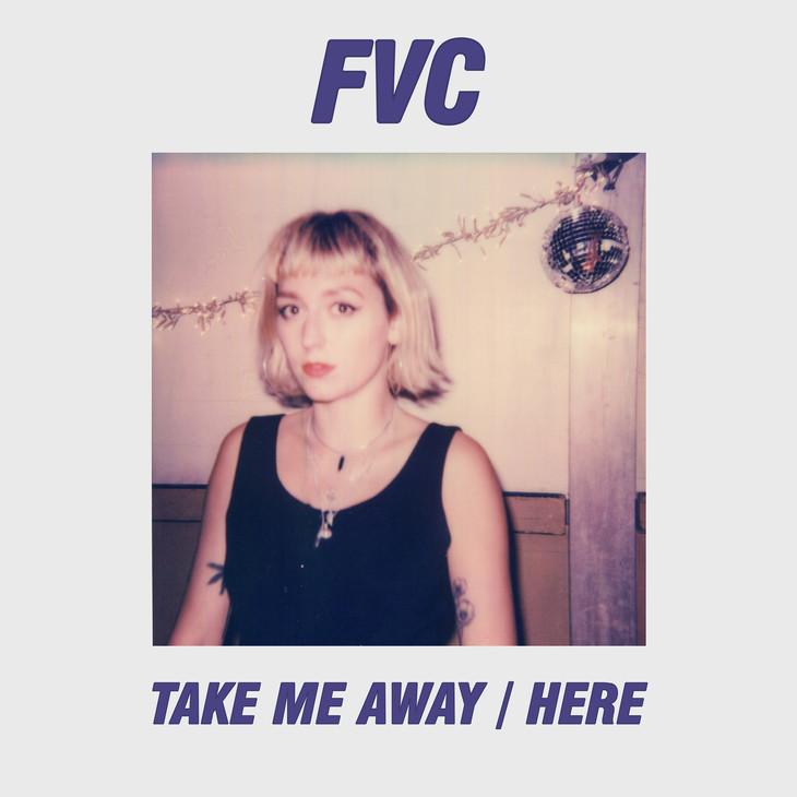 FVC / TAKE ME AWAY/HERE