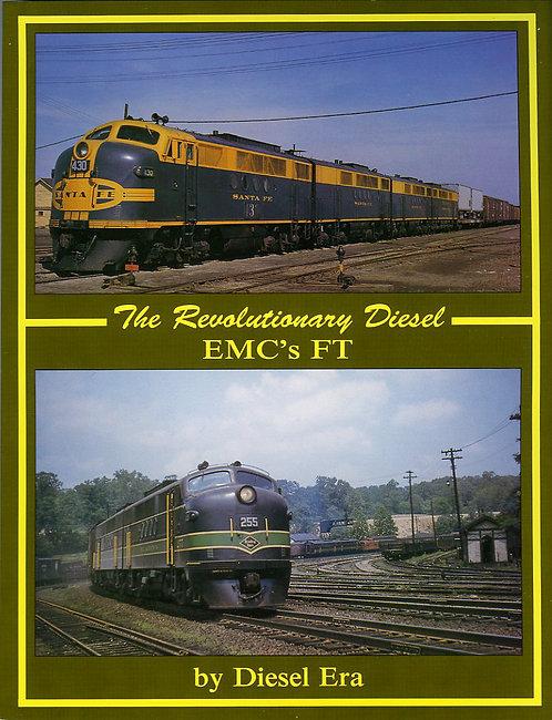 EMC's FT: The Revolutionary Diesel