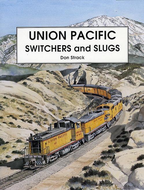 Union Pacific Switchers & Slugs