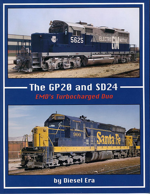 The GP20 and SD24: EMDs Turbocharged Duo