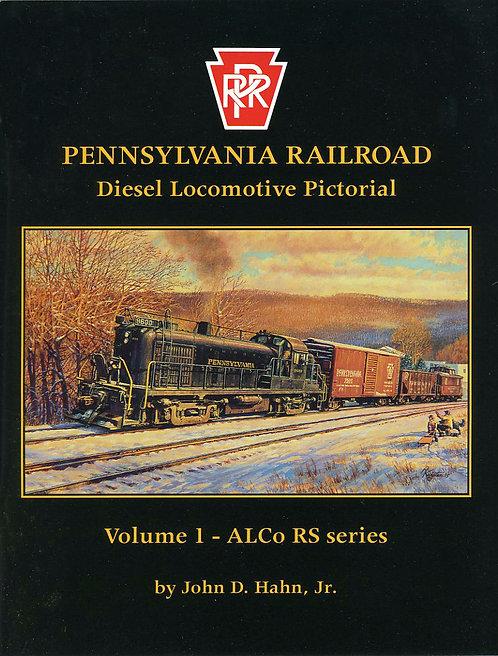 Pennsylvania Railroad Diesels Volume 1: Alco RS Se