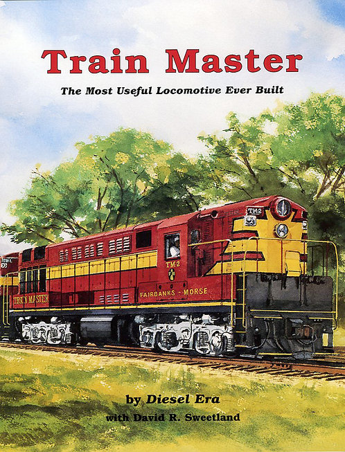 Train Master: The Most Powerful Locomotive Ever Bu