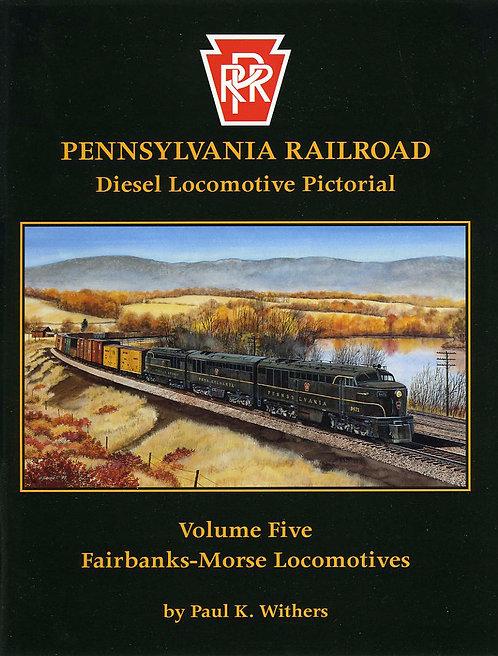 Pennsylvania Railroad Diesels Volume 5: Fairbanks-