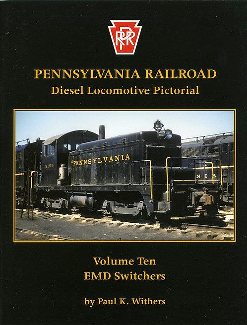 Pennsylvania Railroad Diesels Volume 10: EMD Switc