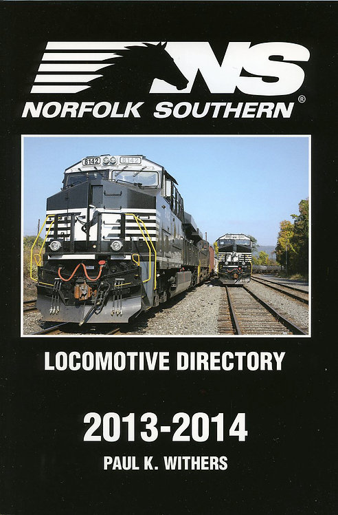 Norfolk Southern 2013-2014 Locomotive Directory